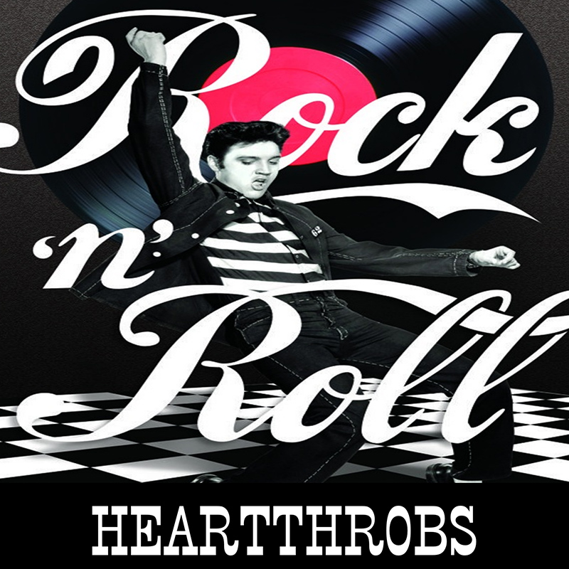 Rock n' Roll: Heartthrobs